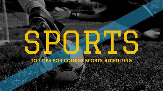 5 Invaluable Tips for Effective College Sports Recruiting