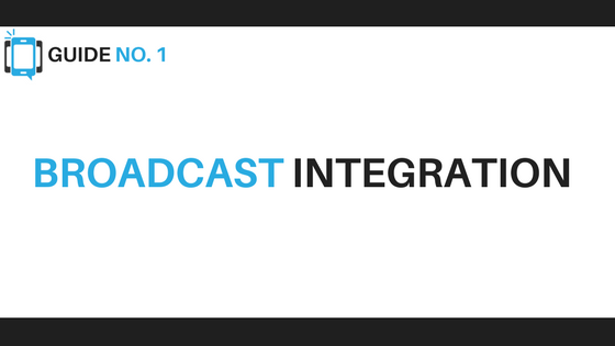Broadcast Integration - Voice Broadcasting Tips