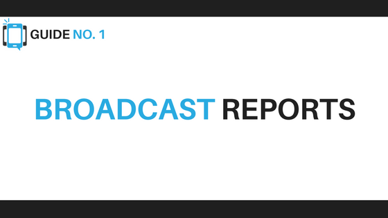 Broadcast Reports - Voice Broadcasting Tips