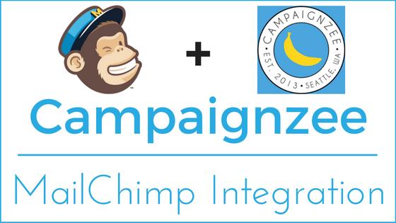 Campaignzee - MailChimp Integration