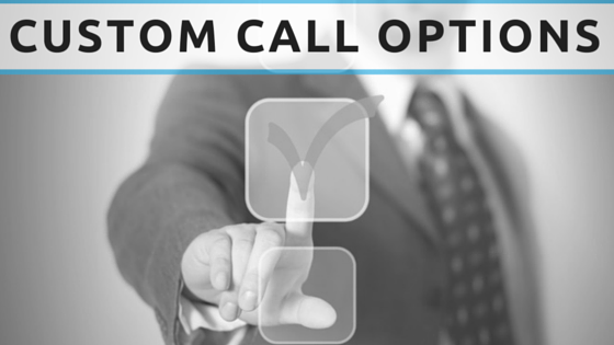 Custom Call Options Voice Broadcasting