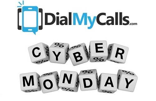 Celebrate Cyber Monday 2013 With 72 Hour DialMyCalls Sale
