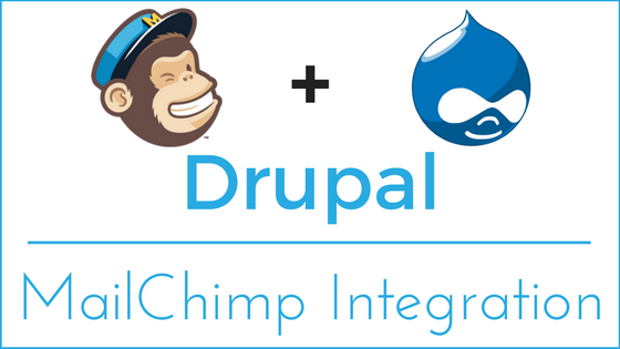 Drupal - MailChimp Integration