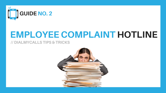 Employee Complaint Hotline Tips