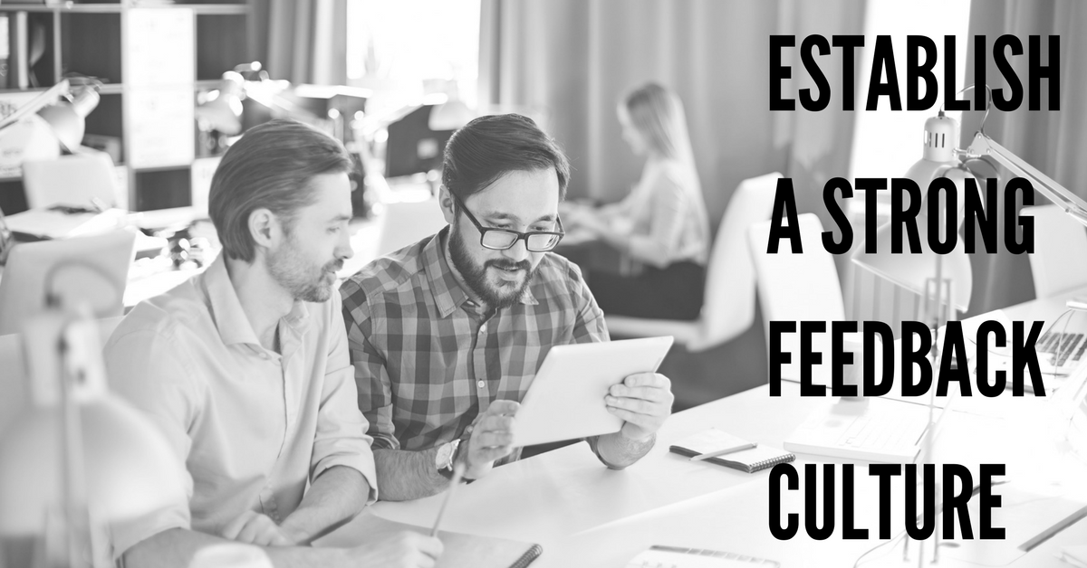 "How to Establish a Strong ""Feedback Culture"" for Your Small Business"