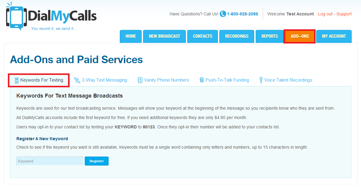 DialMyCalls How To: Register A Free Keyword and Send Text Broadcasts