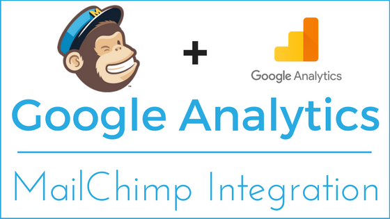 Google Analytics - MailChimp Integration
