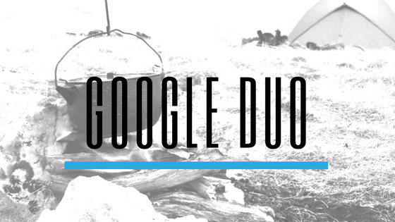 Google Duo - Top Communication Apps for Scout Troops