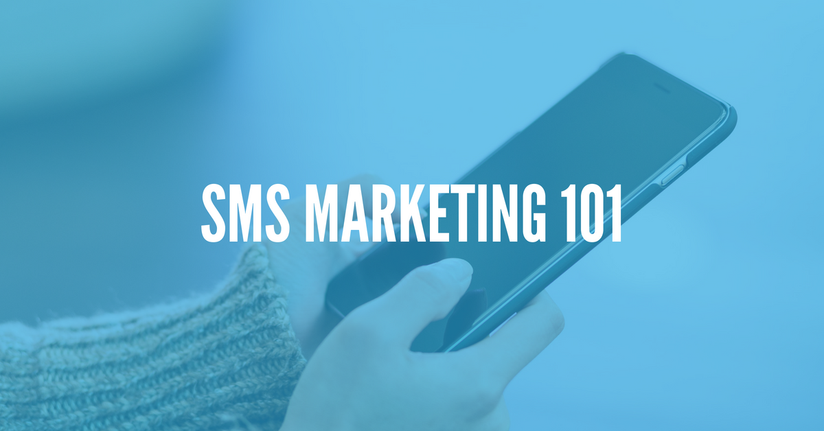 Understanding the Basics of SMS Marketing