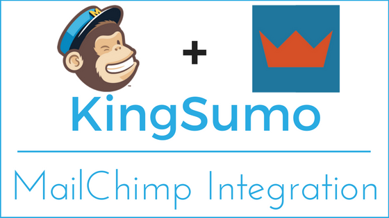 KingSumo - MailChimp Integration