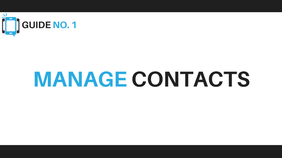 Manage Contacts - Voice Broadcasting Tips