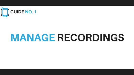 Manage Recordings - Voice Broadcasting Tips