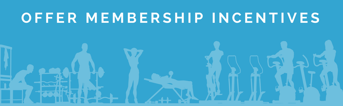 Membership Incentives - Gym Member Retention Tips