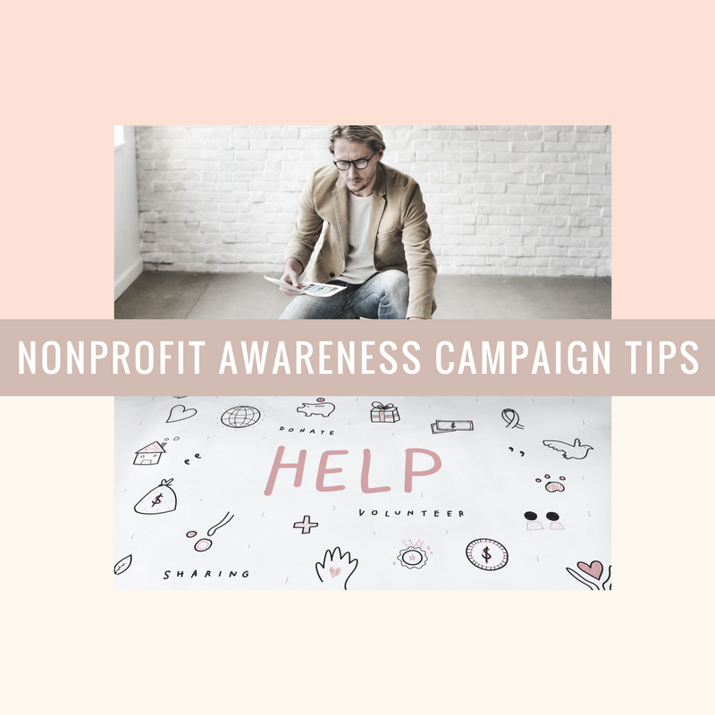 Top 6 Nonprofit Awareness Campaign Tips