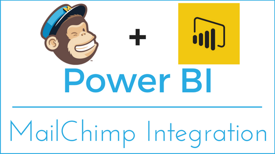 Power BI - MailChimp Integration