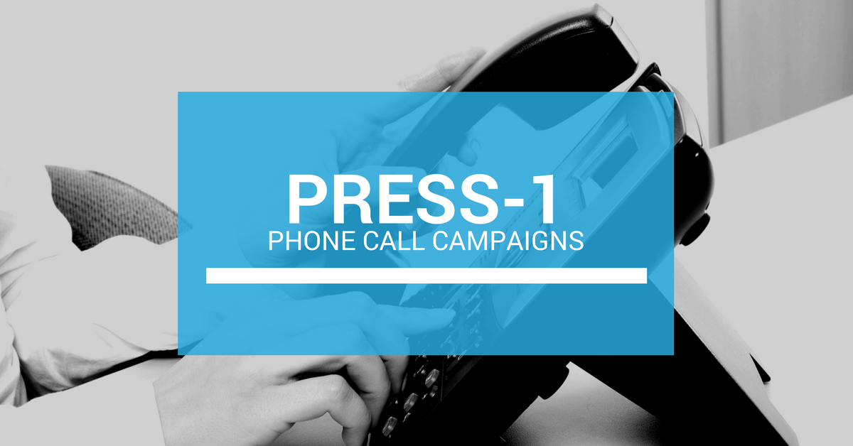 Press-1 Phone Call Campaigns