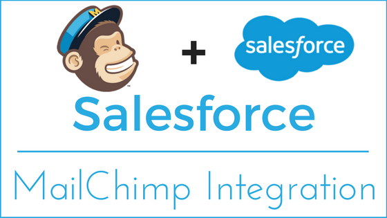 Salesforce - MailChimp Integration