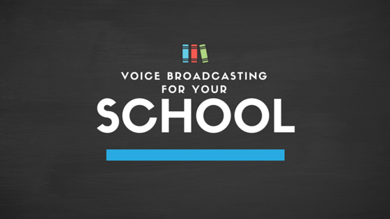 School Voice Broadcasting