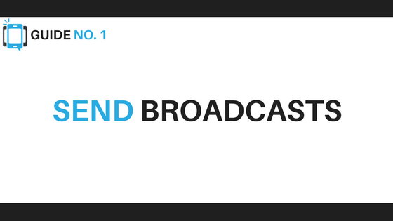 Send Broadcasts - Voice Broadcasting Tips