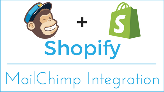 Shopify - MailChimp Integration