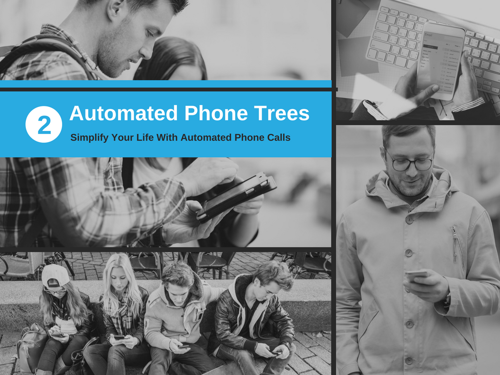Slide Seven – Automated Phone Trees