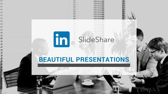 SlideShare Beautiful Presentations