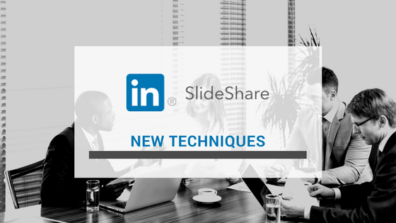 SlideShare New Techniques