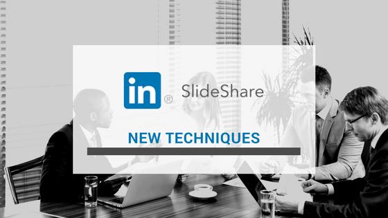 SlideShare New Techniques