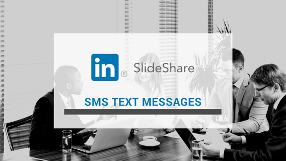 SlideShare SMS Text Messages