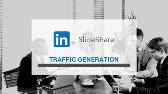 SlideShare Traffic Generation