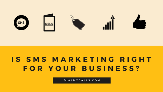 Is SMS Marketing Right for Your Business?