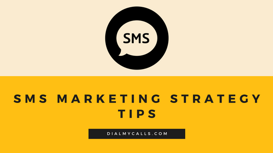 SMS Marketing Strategy Tips