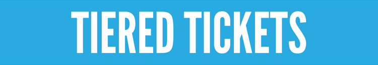 Tiered Tickets - Top Event Promotion Tips
