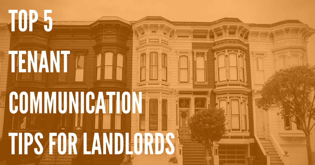 Top 5 Tenant Communication Tips for Landlords