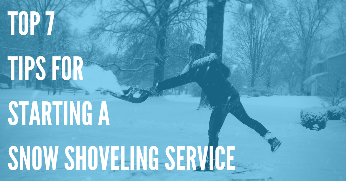Top 7 Tips for Starting a Snow Shoveling Service