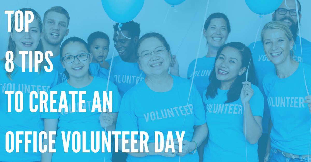 Top 8 Office Volunteer Day Tips