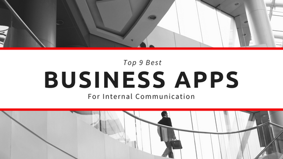 Top 9 Best Business Communication Apps