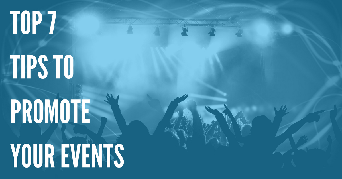 Top 7 Ways Event Promoters Can Sell More Tickets