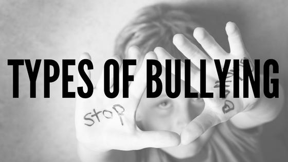 Types of Bullying - Bullying Awareness Program Tips