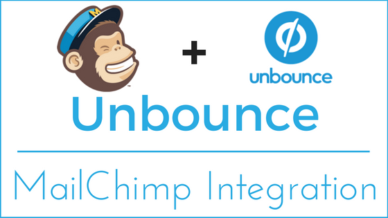 Unbounce - MailChimp Integration